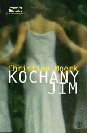 Kochany Jim  by  Christian Moerk