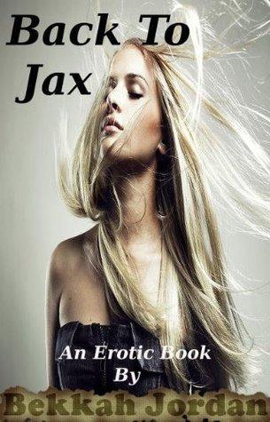 Back to Jax  by  Bekkah Jordan