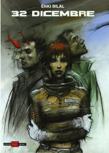 32 dicembre (Le Sommeil du monstre, #2) Enki Bilal