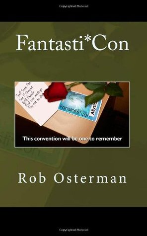 Fantasti*Con Rob Osterman