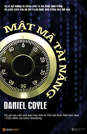 Mật Mã Tài Năng Daniel Coyle