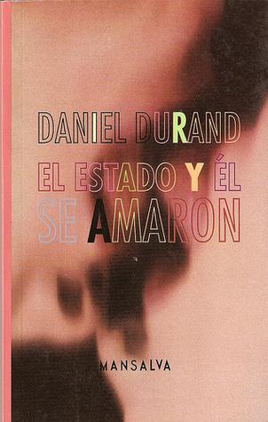 El Estado y él se amaron Daniel Durand