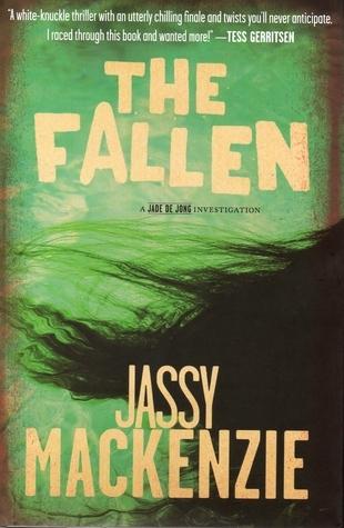 The Fallen (Jade de Jong, #3) Jassy Mackenzie