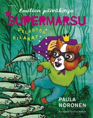 Supermarsu pelastaa silakat Paula Noronen