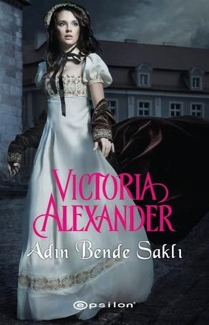 Adın Bende Saklı Victoria Alexander