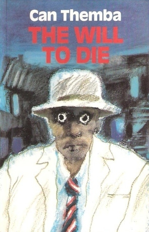 The Will To Die Can Themba
