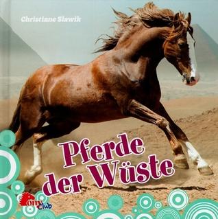 Pferde der Wüste  by  Christiane Slawik