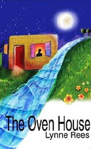 The Oven House  by  Lynne Rees