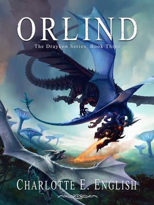 Orlind (Draykon, #3) Charlotte E. English