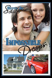 Impossible Dreams  by  Betty Jo Schuler