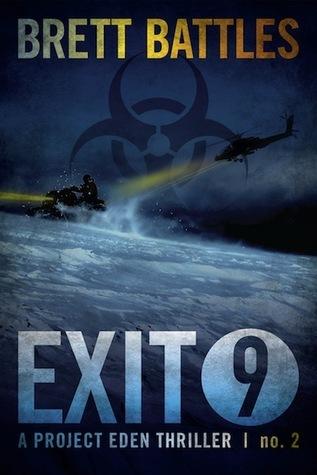 Exit 9 (Project Eden, #2)  by  Brett Battles