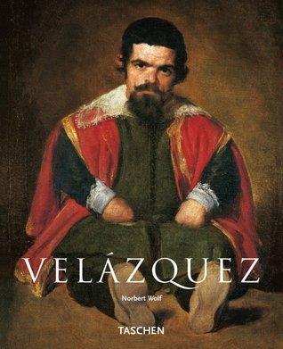 Diego Velázquez, 1599-1660. A Face de Espanha Norbert Wolf