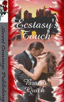 Ecstasys Touch  by  Brandi Quick