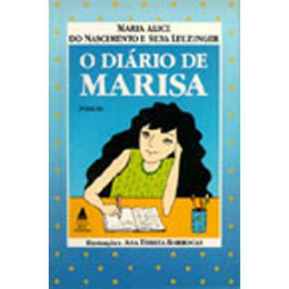 O diário de Marisa  by  Maria Alice do Nascimento e Silva Leuzinger