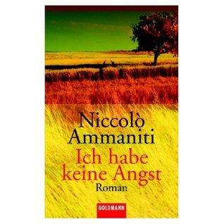 Ich habe keine Angst Niccolò Ammaniti