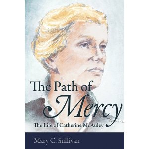 Catherine McAuley & the Tradition of Mercy  by  Mary C. Sullivan
