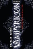 Priester des Blutes (Vampyricon, #1)  by  Douglas Clegg