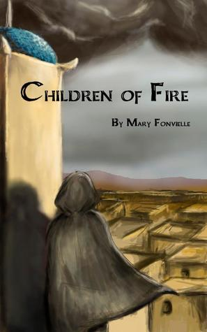 Children of Fire  by  Mary Fonvielle
