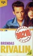 Brendas Rivalin (Beverly Hills 90210)  by  Lawrence Crown