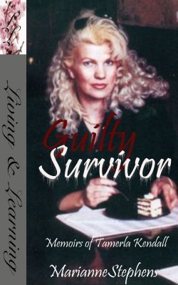 Guilty Survivor  by  Marianne Stephens