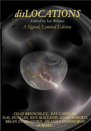 Dislocations: Nine Stories of Speculation and Imagination  by  Ian Whates