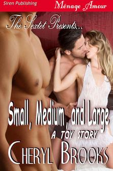 Small, Medium and Large Cheryl Brooks
