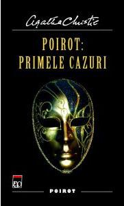 Poirot: Primele Cazuri  by  Agatha Christie