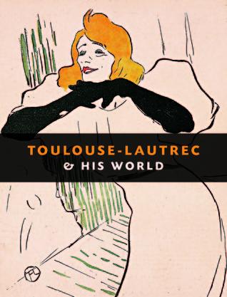 Toulouse-Lautrec & His World Maria-Christina Boerner