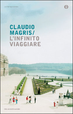 Linfinito viaggiare  by  Claudio Magris
