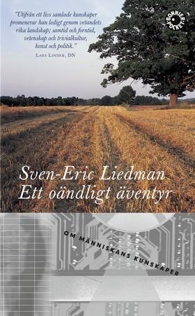 Ett oändligt äventyr: Om människans kunskaper  by  Sven-Eric Liedman