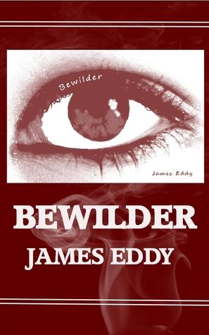 Bewilder (Diamonds #1) James  Eddy