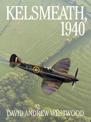 Kelsmeath, 1940 David Andrew Westwood
