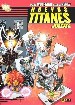 Los Nuevos Titanes: Juegos Marv Wolfman