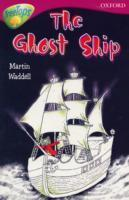 Ghost Ship (Oxford Reading Tree: Stage 10B: TreeTops) Martin Waddell