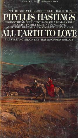 All Earth To Love Phyllis Hastings
