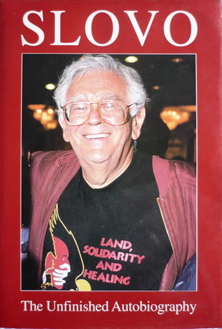 Slovo - The Unfinished Autobiography  by  Joe Slovo