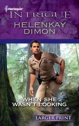 When She Wasnt Looking HelenKay Dimon
