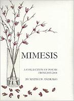 Mimesis  by  Matthew Andrako