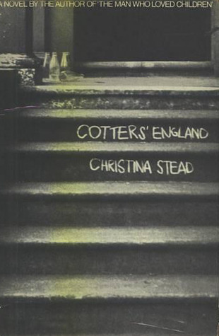 Cotters England Christina Stead