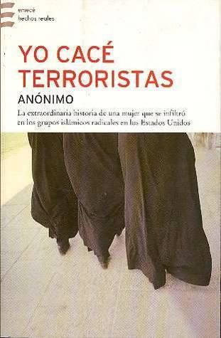 Yo Cacé Terroristas Anonymous