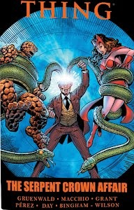 Thing: The Serpent Crown Affair  by  Mark Gruenwald