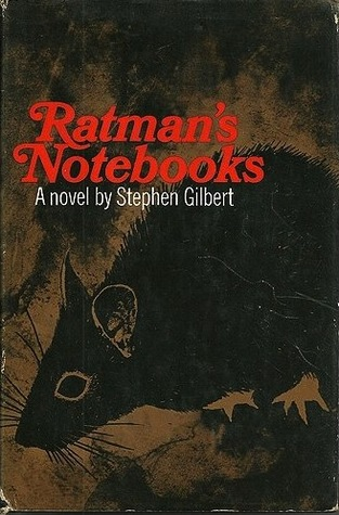 Ratmans Notebooks  by  Stephen Gilbert