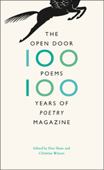 The Open Door: One Hundred Poems, One Hundred Years of Poetry Magazine Don Share