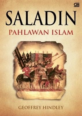 Saladin: Pahlawan Islam Geoffrey Hindley