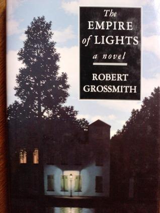 The Empire Of Lights Robert Grossmith