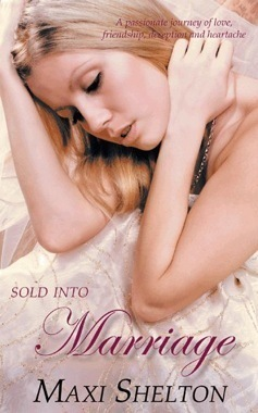 Sold into Marriage  by  Maxi Shelton