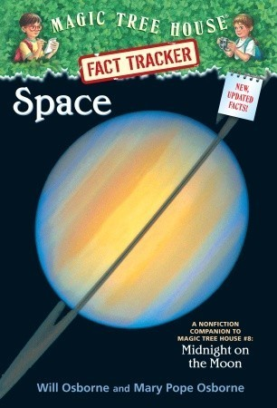 Space (Magic Tree House Fact Tracker #6) Will Osborne