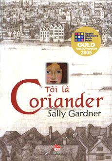 Tôi Là Coriander  by  Sally Gardner