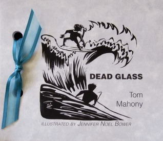 Dead Glass Tom Mahony