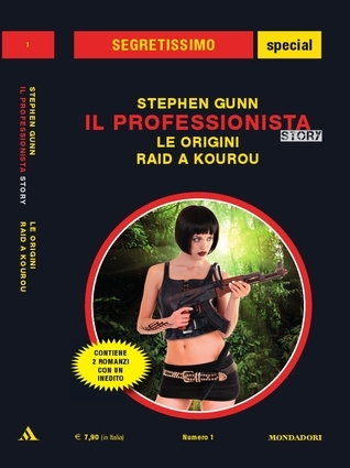 Le origini - Raid a Kourou (Il Professionista story, #1)  by  Stephen Gunn